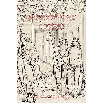 Alexanders Lovers Segunda Edición por Chugg & Andrew