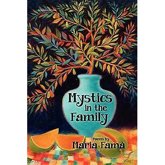 Mystics in the Family by Fama & Maria