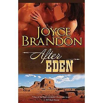 After Eden by Brandon & Joyce