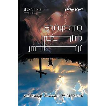 Secrets of a Prayer Warrior  Arabic by Prince & Derek