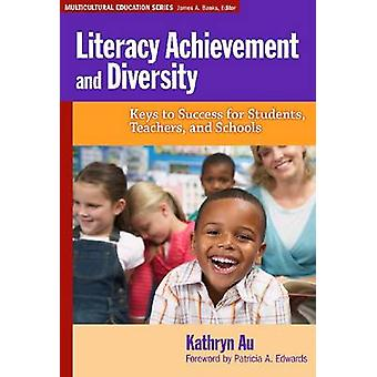 Literacy Achievement and Diversity - Keys to Success for Students - Te