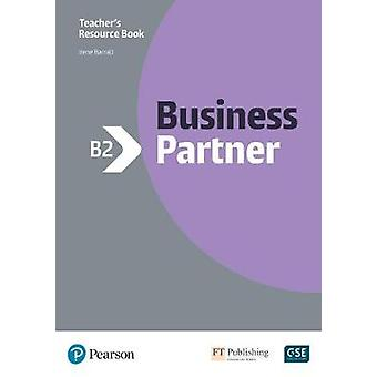 Business Partner B2 Teacher's Book and MyEnglishLab Pack by Irene Bar