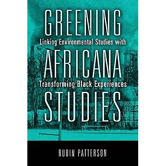 Greening Africana Studies - Linking Environmental Studies with Transfo