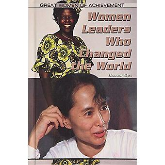 Women Leaders Who Changed the World by Heather Ball - 9781448860005 B