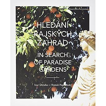In Search of Paradise Gardens - From Mount Elbrus to the Pillars of He