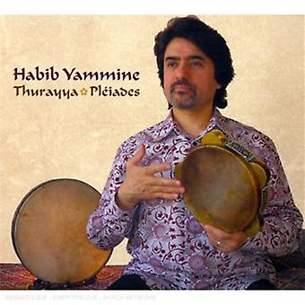 Habib Yammine - Thurayya-Pleiades [CD] USA import