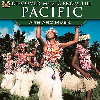 Ontdek muziek van the Pacific met Arc muziek - ontdek muziek van the Pacific met Arc muziek [CD] USA import