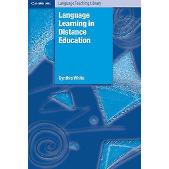 L'apprentissage des langues dans l'enseignement à distance par Cynthia White - 9780521894