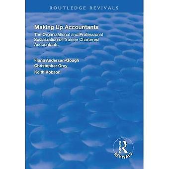 Making Up Accountants: De organisatorische en professionele socialisatie van Trainee Chartered Accountants (Routledge Revivals)