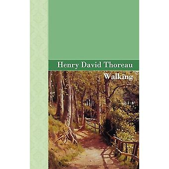 Walking by Henry David Thoreau - 9781605120881 Book