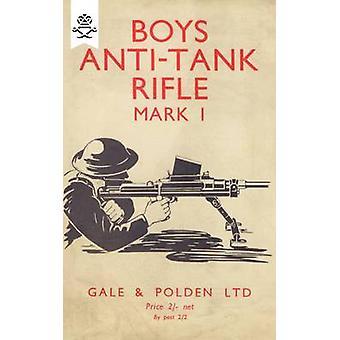 Boys Anti-Tank Rifle Mark I by Anon - 9781847348197 Book