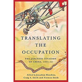 Translating the Occupation door Redactie jonathan Henshaw & redactie Craig A Smith