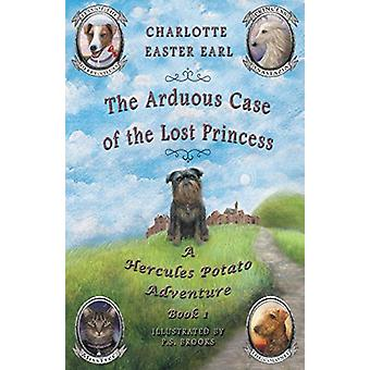 The Arduous Case of the Lost Princess - A Hercules Potato Adventure by