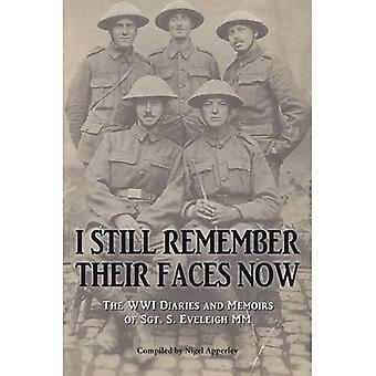 Ainda me lembro de seus rostos agora: Os Diários da Segunda Guerra Mundial e memórias do Sargento S. Eveleigh Mm