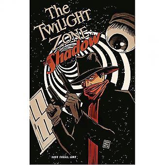 Die Twilight Zone/Der Schatten