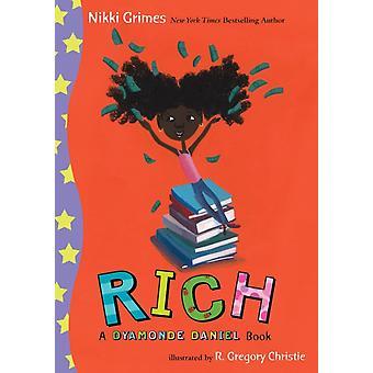 Rich a Dyamonde Daniel Libro de Nikki Grimes &Ilustrado por R Gregory Christie