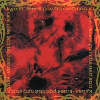Kyuss - 真っ赤な太陽 [CD] USA 輸入のためのブルース