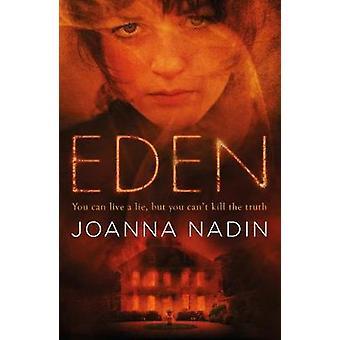 Eden door Joanna Nadin & Cover ontwerp of artwork door Andrew Smith