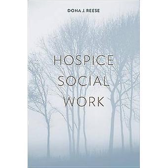Hospice socialarbejde af Dona J. Reese - 9780231134354 bog