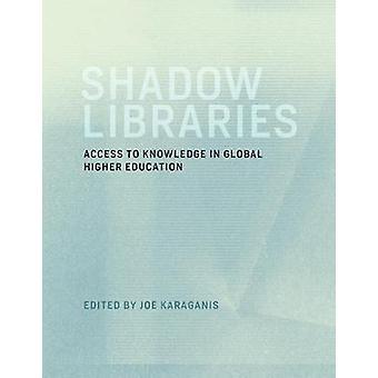 Cień biblioteki - dostęp do wiedzy w globalnej szkolnictwa wyższego przez J