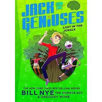 Perdido en la selva - Jack y los genios del libro #3 por Bill Nye - 97814