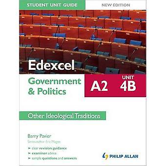 Edexcel A2 regjeringen & politikk Student enhet Guide ny utgave - enhet