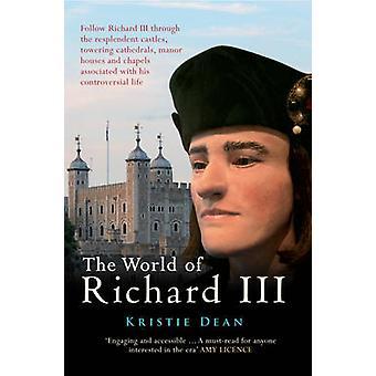 De wereld van Richard III door Kristie Dean - 9781445636344 boek