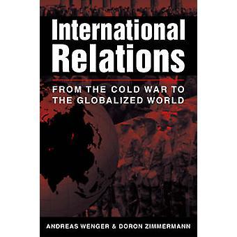 Internationale betrekkingen - uit de koude oorlog aan de geglobaliseerde wereld door