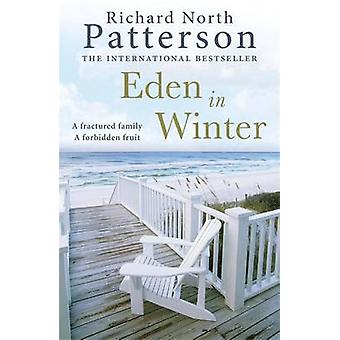 Eden im Winter von Richard North Patterson - 9781782064138 Buch