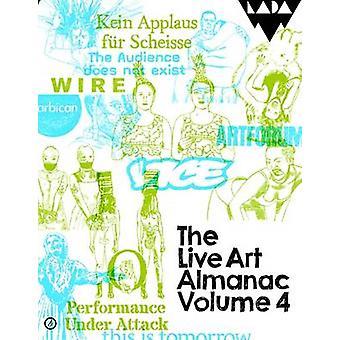 De levende kunst almanak - Volume 4 door Lois Keidan - Aaron Wright - Harrie