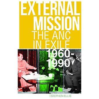 Externa uppdrag - ANC i exil - 1960-1990 av Stephen Ellis - 978