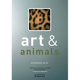 Art and Animals by Giovanni Aloi - 9781848855250 Book
