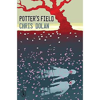 Potter's Field by Chris Dolan - 9781908251329 Book