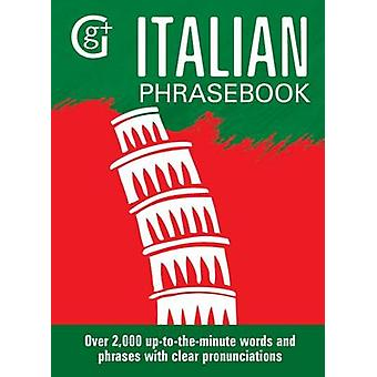 Italian Phrasebook - Over 2000 Up-to-the-Minute Words and Phrases with