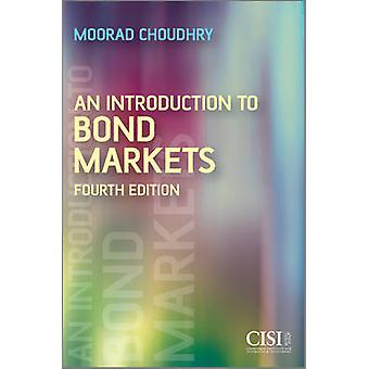 مقدمة لسندات الأسواق (الطبعة المنقحة الرابعة) موراد تشود