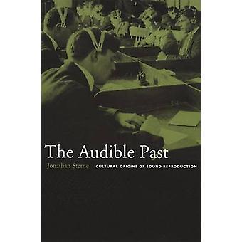 Audible przeszłości - pochodzenie odtwarzanie dźwięku przez Jonathan