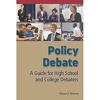Beleidsdebat: A Guide for High School and College Debaters