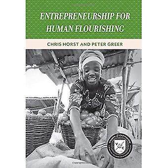 Ondernemerschap voor menselijke bloeiende (waarden en kapitalisme)
