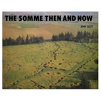 Der Somme: Damals und heute