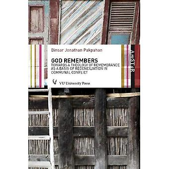 GOD REMEMBERS (Amsterdam Studies in Theology and Religi)