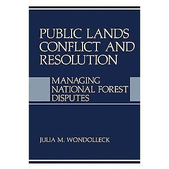 النزاع على الأراضي العامة وقرار إدارة النزاعات الوطنية للغابات جوليا آند ووندوليك م.