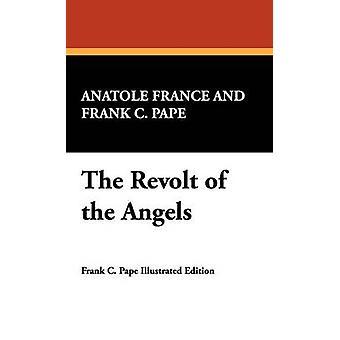 Die Revolte der Engel von Frankreich & Anatole