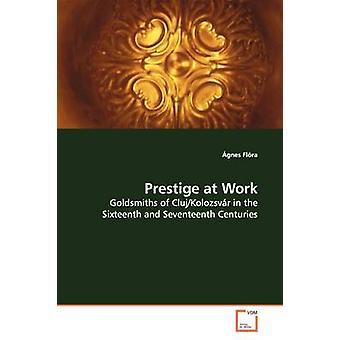 Prestige at Work by Flra & gnes
