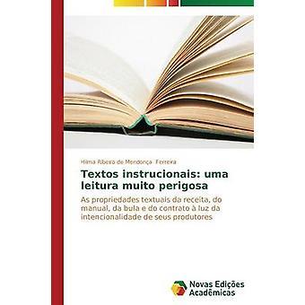 Textos Instrucionais Uma Leitura Muito Perigosa von Ferreira Hilma Ribeiro de Mendona