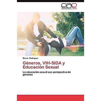 Generos VihSida y Educacion Sexual par Rodriguez & Oxana