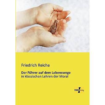 Der Fhrer auf dem Lebenswege de Reiche et Friedrich