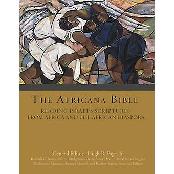 The Africana Bible - Reading Israel's Scriptures from Africa and the A