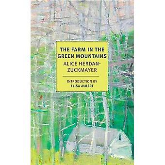 The Farm In The Green Mountains by Ida H. Washington - Carol E. Washi