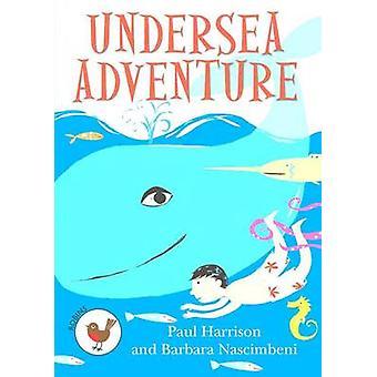 Undersea Adventure - 9781783224661 Book