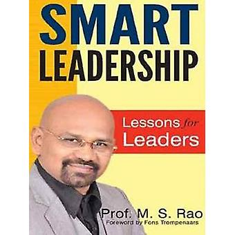 Smart Leadership - Lessons for Leaders by M. S. Rao - 9788120774155 Bo